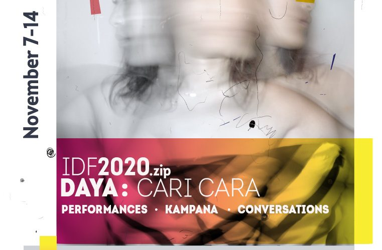 IDF2020.zip DAYA: CARI CARA: International Dance Festival Biennale ke-15